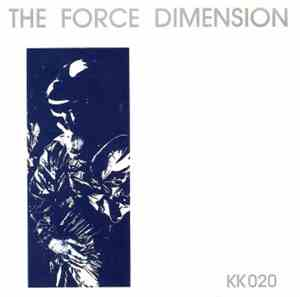 The Force Dimension - The Force Dimension (Blue Version)