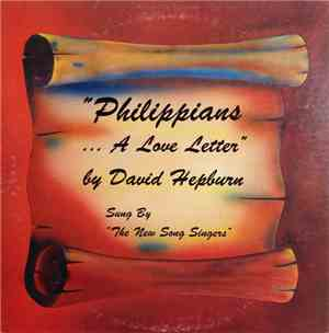 The New Song Singers - Philippians...A Love Letter