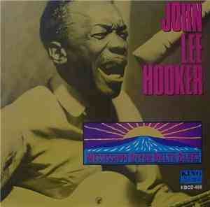 John Lee Hooker - Mississippi River Delta Blues